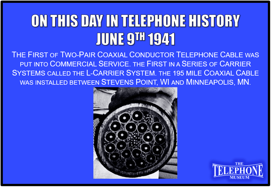 On This Day in Telephone History June 9TH 1941 - The Telephone